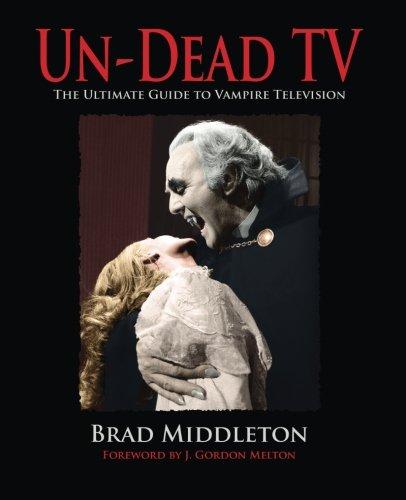 9781935303398: Un-Dead TV: The Ultimate Guide to Vampire Television