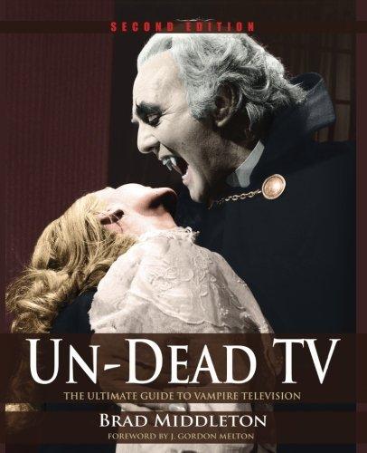 9781935303626: Un-Dead TV: The Ultimate Guide to Vampire Television