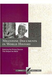 Milestone Documents in World History: Exploring the: n/a