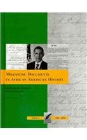 9781935306146: Milestone Documents in African American History, Volume 4