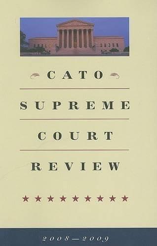 9781935308157: Cato Supreme Court Review, 2008-2009