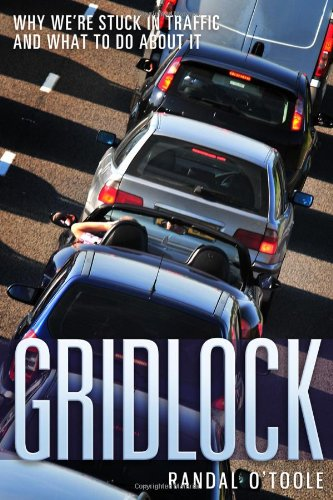 9781935308232: Gridlock: Why We're Stuck in Traffic and What to Do about It