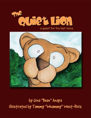 The Quiet Lion: A Quest for his: Gina Anaya