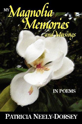 9781935316473: My Magnolia Memories and Musings- In Poems