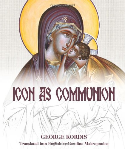 Icon as Communion: The Ideals and Compositional: George Kordis