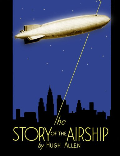 9781935327066: The Story of the Airship