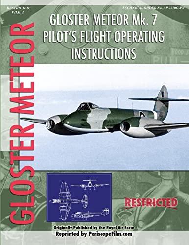 9781935327196: Gloster Meteor Pilot's Flight Operating Instructions