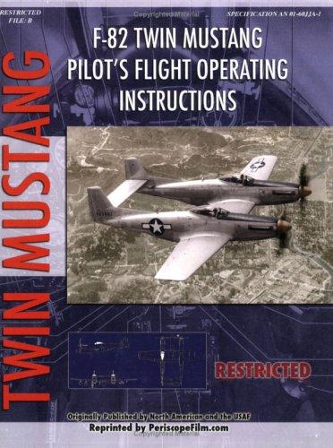 9781935327226: F-82 Twin Mustang Pilot's Flight Operating Instructions
