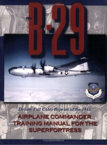 9781935327264: B-29 Airplane Commander Training Manual in Color