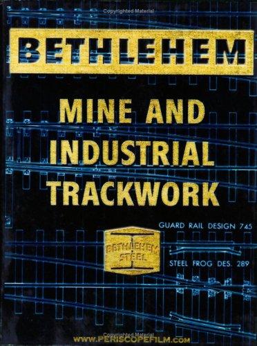 9781935327271: Bethlehem Steel Mine and Industrial Trackwork Catalog