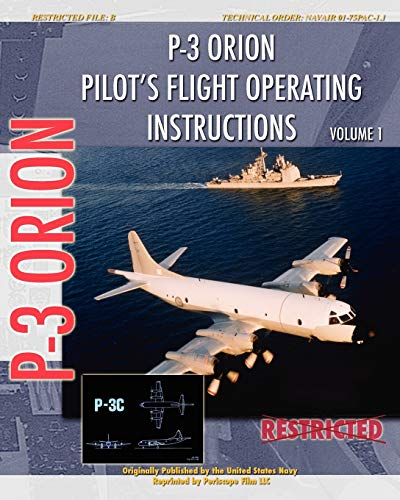 9781935327776: P-3 Orion Pilot's flight Operating Instructions Vol. 1