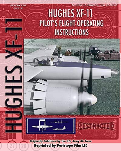 9781935327790: Hughes XF-11 Pilot's Flight Operating Instructions