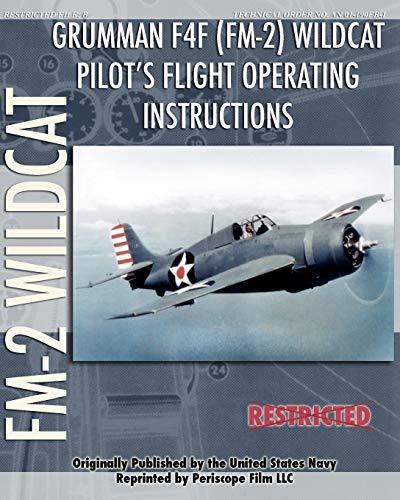 9781935327981: Grumman F4F (FM-2) Wildcat Pilot's Flight Operating Instructions