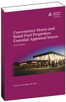9781935328230: Convenience Stores and Retail Fuel Properties: Essential Appraisal Issues, second edition