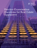 Practice Examination Questions for Real Estate Appraisers: Mark Rattermann