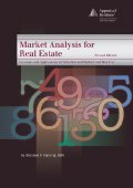 Market Analysis for Real Estate, second edition: Stephen F. Fanning, MAI