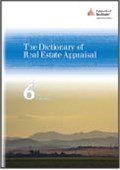 9781935328629: The Dictionary of Real Estate Appraisal, 6th Edition