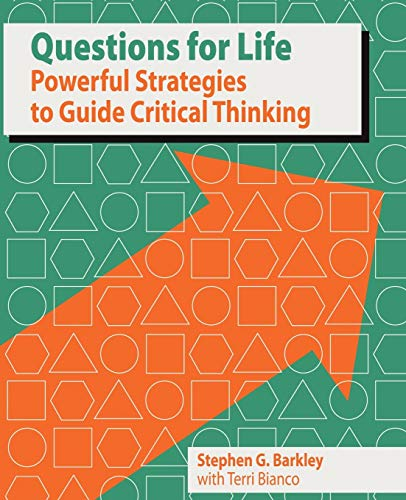 9781935340928: Questions for Life: Powerful Strategies to Guide Critical Thinking