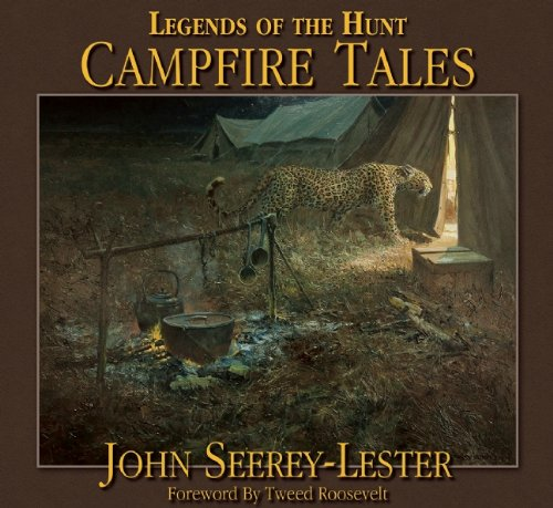9781935342007: Legends of the Hunt: Campfire Tales
