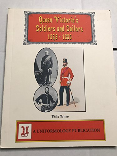9781935344995: QUEEN VICTORIA'S SOLDIERS AND SAILORS 1848-1885