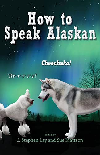 How to Speak Alaskan