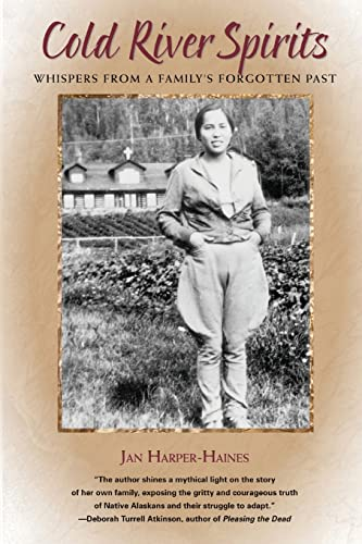 Cold River Spirits: Whispers from a Family's: Jan Harper-Haines