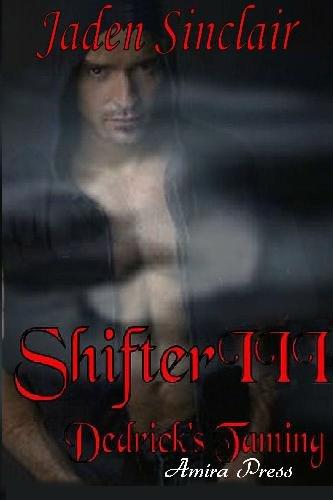 9781935348382: Shifter 3: Dedrick's Taming