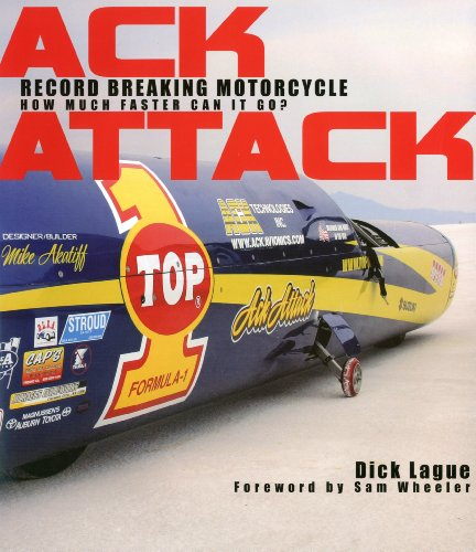 9781935350095: Ack Attack: Record Breaking Motorcycle