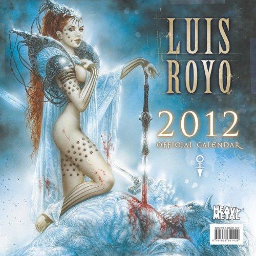 2012 Art of Luis Royo Wall calendar: Heavy Metal