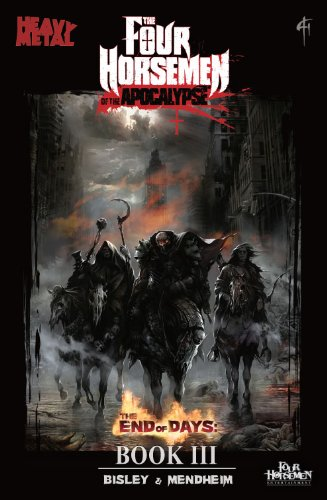 Four Horsemen of the Apocalypse - Book III, End of Days: Michael Mendheim