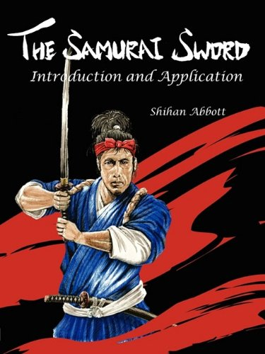 9781935354109: The Samurai Sword: Introduction and Application