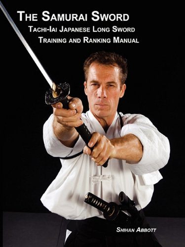 9781935354116: The Samurai Sword, Tachi-Iai Japanese Long Sword Training and Ranking Manual