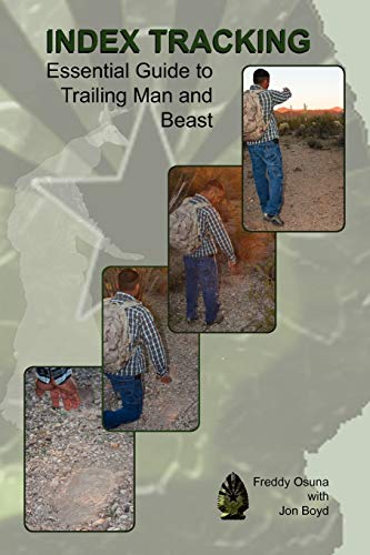 9781935354888: Index Tracking: Essential Guide to Trailing Man and Beast