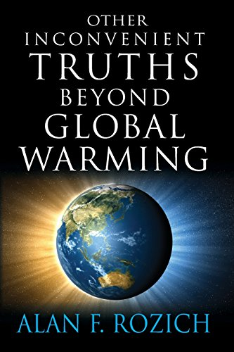 9781935355151: Other Inconvenient Truths Beyond Global Warming