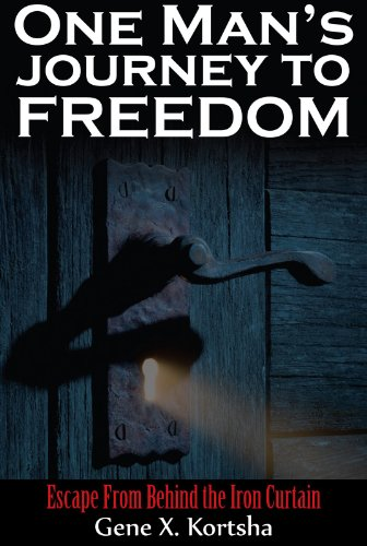 9781935356134: One Man's Journey to Freedom: Escape From Behind the Iron Curtain