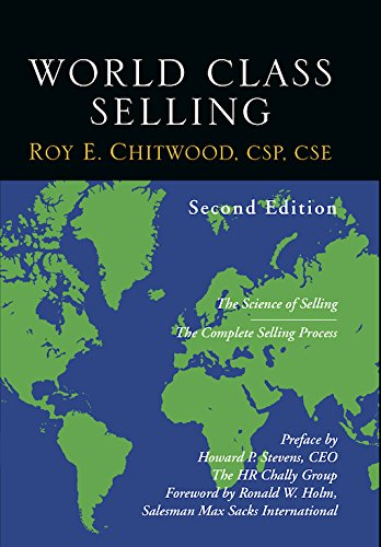 9781935359760: World Class Selling: The Science of Selling (Second Edition)