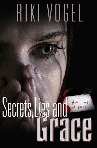 Secrets, Lies and Grace (Paperback) - Riki Vogel