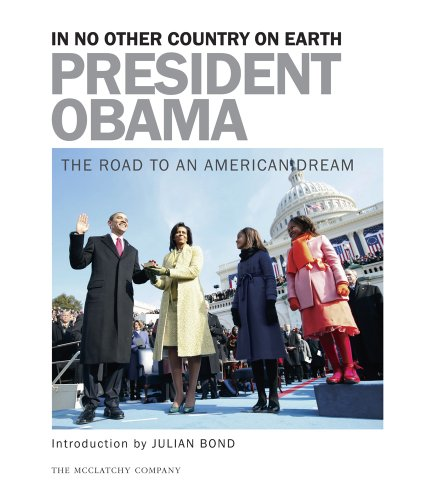 9781935362005: President Obama: In No Other Country on Earth - The Road to an American Dream