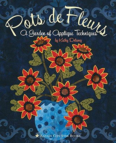 Pots de Fleurs : A Garden of: Kathy Delaney