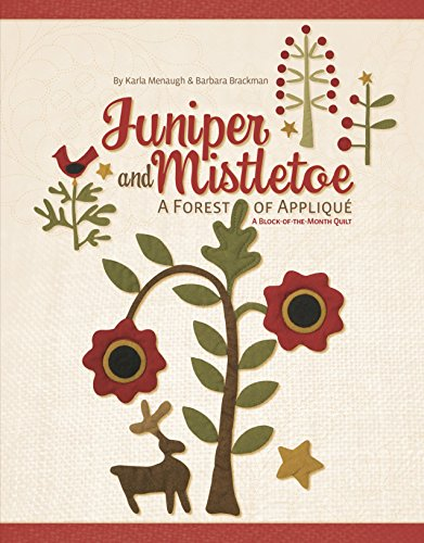 9781935362289: Juniper and Mistletoe: A Forest of Applique