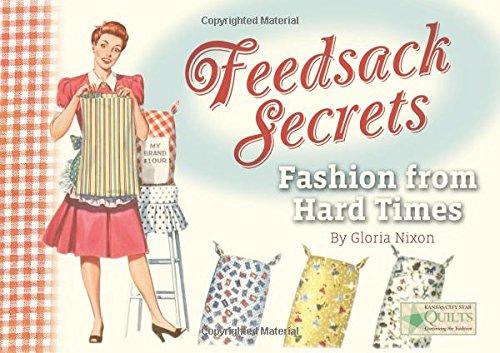 9781935362319: Feedsack Secrets: Fashion from Hard Times