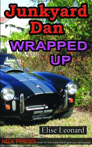 9781935366034: Wrapped Up - Book 10 of the Junkyard Dan series