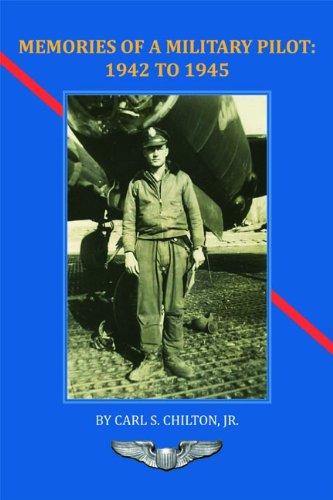9781935377252: Memories of a Military Pilot: 1942 to 1945 (Trade Books)