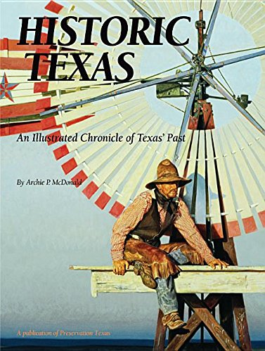 9781935377504: Historic Texas: An Illustrated Chronicle of Texas Past
