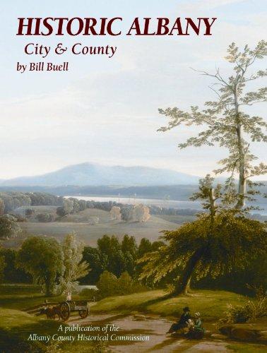 Historic Albany: City & County: Bill Buell