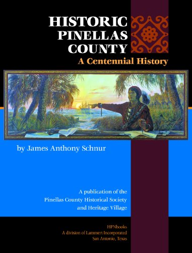 9781935377917: Historic Pinellas County: A Centennial History (Community Heritage)
