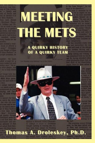 9781935382843: Meeting the Mets: A Quirky History of a Quirky Team