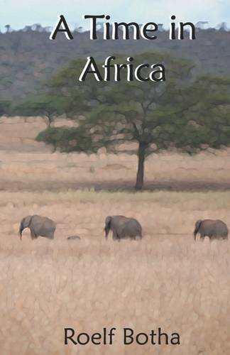 9781935383840: A Time in Africa