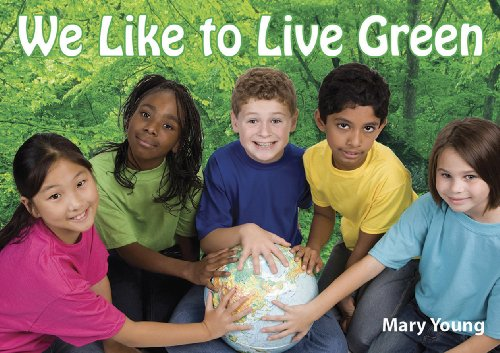 WE LIKE TO LIVE GREEN (World Health) (9781935387008) by Last, First