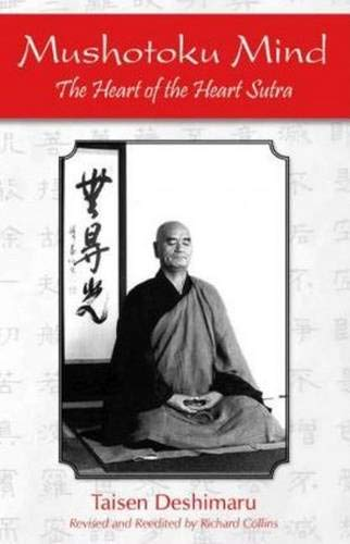 9781935387275: Mushotoku Mind: The Heart of the Heart Sutra